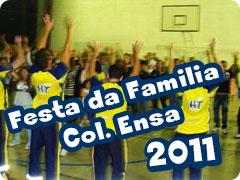 COL ENSA - Festa da Familia 2011