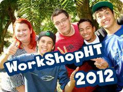 Work Shop HT de Recreação  - 2012