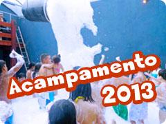 HT Camp - Acampamentos 2013